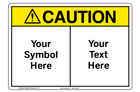 Custom Caution Sign Symbol and Text
